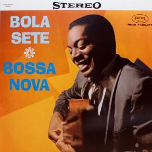 BOLA SETE:BOSSA NOVA