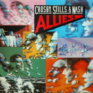 CROSBY STILLS AND NASH ALLIES
