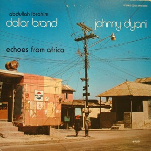 Dollar Brand Echoes From Africa