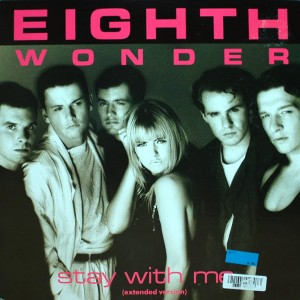 EIGHTH WONDER STAY WITH ME