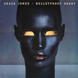 GRACE JONES BULLETPROOF HEART