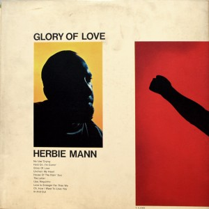 HERBIE MANN GLORY OF LOVE