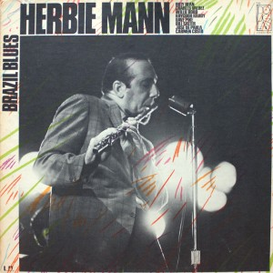 HERBIE MANN:BRAZIL BLUES