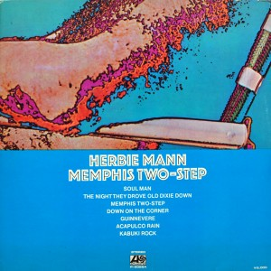 HERBIE MANN:MEMPHIS TWO-STEP