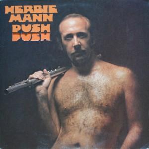 HERBIE MANN:PUSH PUSH