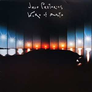 JACO PASTORIUS Word of Mouth