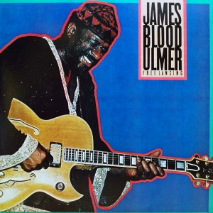 JAMES BLOOD ULMER FREE LANCING