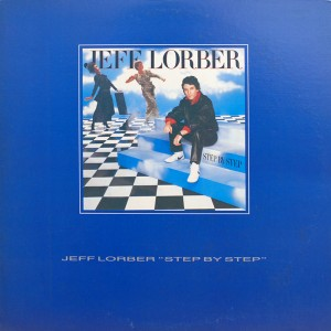 JEFF LORBER:STEP BY STEP