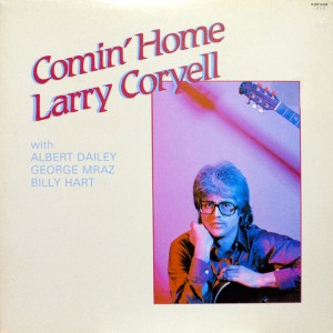 LARRY CORYELL COMIN HOME