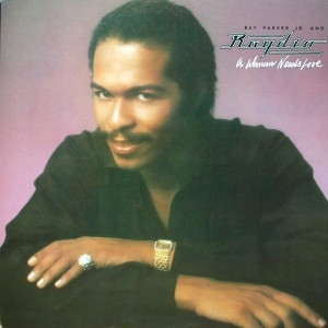 Ray Parker Jr. A WOMAN NEEDS LOVE