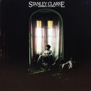 STANLEY CLARKE:JOURNEY TO LOVE