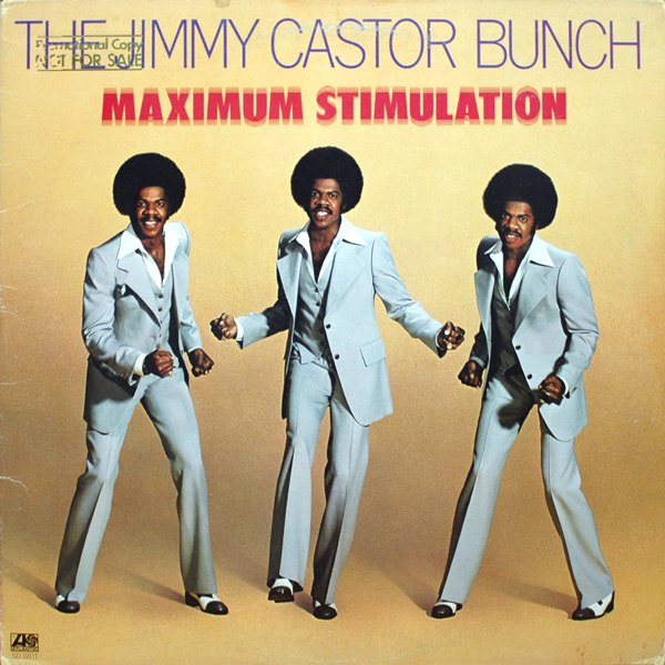 The Jimmy Castor Bunch - Tony Mason Troglodyte Bring The Country To The City