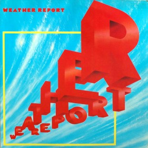 WEATHER REPORT WEATHER REPORT_82