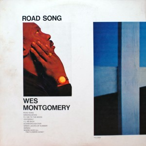 WES MONTGOMERY:ROAD SONGS